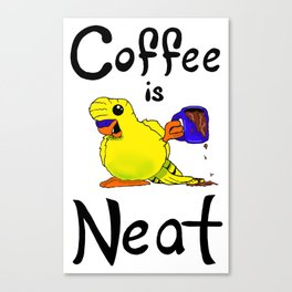 Coffee is Neat Canvas Print