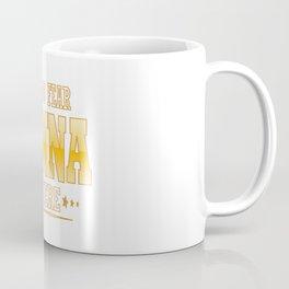 NONNA IS HERE Coffee Mug