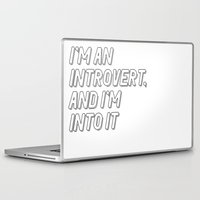 introvert Laptop & iPad Skins featuring Introvert by BMaw