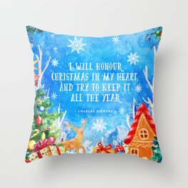 I will honour christmas in my heart Throw Pillow