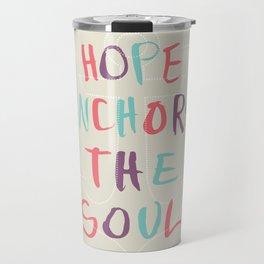 Hope Anchors the Soul Travel Mug