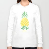 pineapple Long Sleeve T-shirts featuring Pineapple by Jacqueline Maldonado