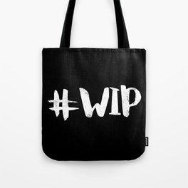 #WIP (White on Black) Tote Bag