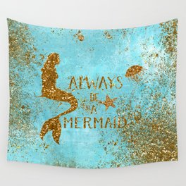 ALWAYS BE A MERMAID-Gold Faux Glitter Mermaid Saying Wall Tapestry