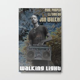 Cool People Listen to Jon Walker Metal Print