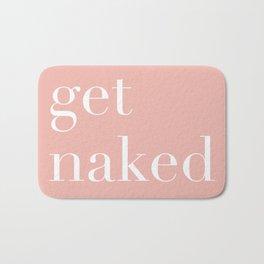 get naked III Bath Mat