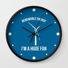 Renewable Energy Funny Quote Wall Clock