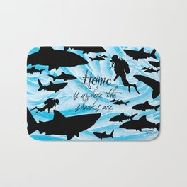 Home is where the sharks are! Bath Mat