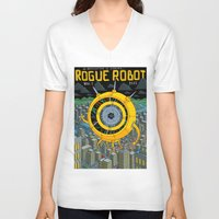 rogue V-neck T-shirts featuring Rogue Robot by Micke Nikander
