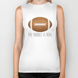 The Huddle Is Real Biker Tank