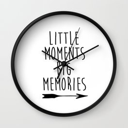 Baby Room Decor, Little moments big memories,Printable Wall Art, Inspirational poster, kids room dec Wall Clock