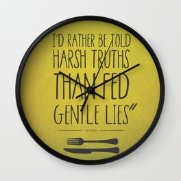 HARSH TRUTH Wall Clock