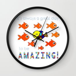 Autism It's Always A Great Day To Be Amazing T-Shirt Wall Clock