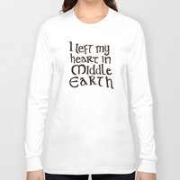 lotr Long Sleeve T-shirts featuring I Left My Heart in Middle Earth by Leah Flores