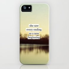 she saw every ending as a new beginning Slim Case iPhone (5, 5s)