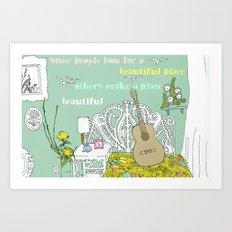 beautiful place Art Print
