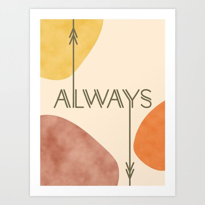 Always #society6 #love Art Print