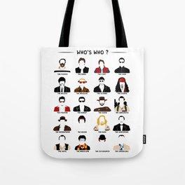 Who's who? Tote Bag