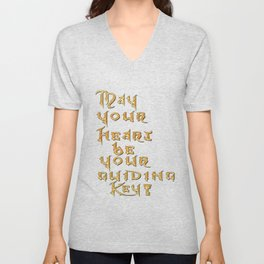 May Your Heart Be your Guiding Key Unisex V-Neck