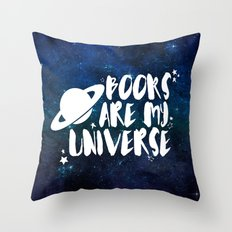 Books are my Universe - Galaxy Blue Throw Pillow