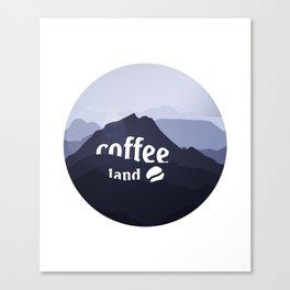 Coffee highland - I love Coffee Canvas Print