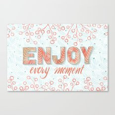In the Moment: Enjoy Canvas Print