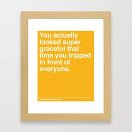 That Time You Tripped Framed Art Print