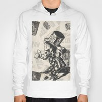 mad hatter Hoodies featuring Mad Hatter by Jordan Renae Arp