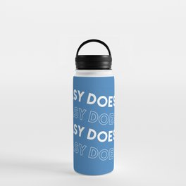 Easy Does It Water Bottle
