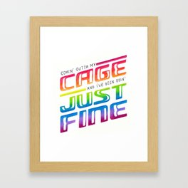 Comin' Outta My Cage Framed Art Print