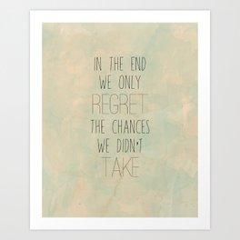 Take Chances Art Print