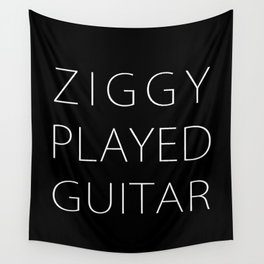 ZIGGY PLAYED GUITAR #NEW Wall Tapestry