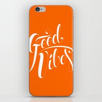 good vibes iPhone & iPod Skins featuring Good Vibes by Roberlan Borges