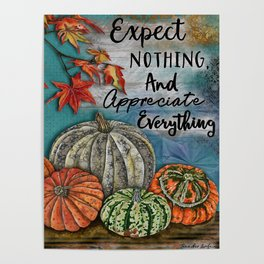 Expect Nothing And Appreciate Everything Poster