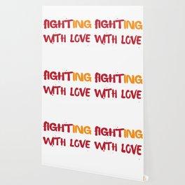 Fighting wiht love Wallpaper