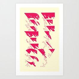 BE EASY Art Print