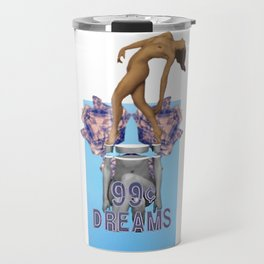 99 Cent Dreams Official With Naked Woman On Top Travel Mug
