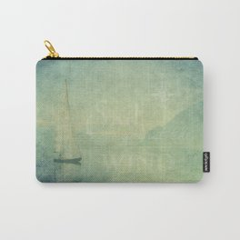 Sail Against The Wind Carry-All Pouch