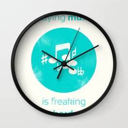 Playing Music is Freaking Hard. Wall Clock