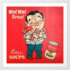 Cruz's Soup Art Print