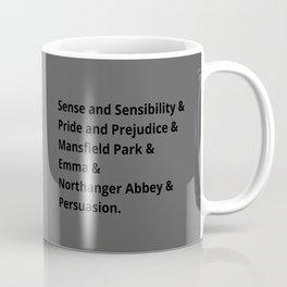 The Jane Austen's Novels I Coffee Mug