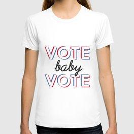 Vote Baby Vote 030116 T-shirt