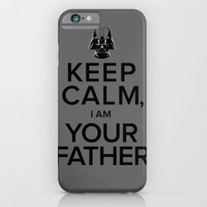 Keep Calm, I Am Your Father iPhone 6s Slim Case