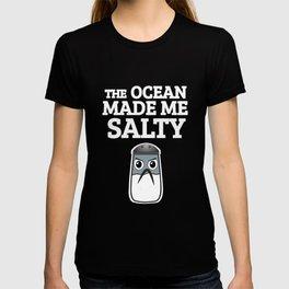 The Ocean Made Me Salty T-shirt