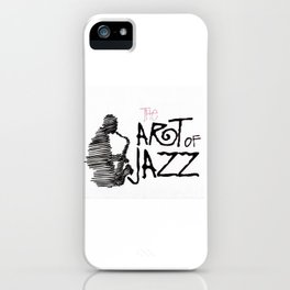 the art of jazz iPhone Case