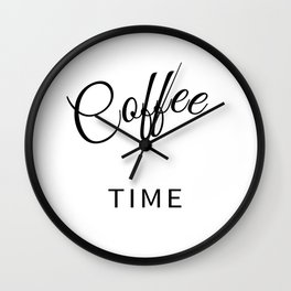 Coffee Time - Wall Clock Wall Clock