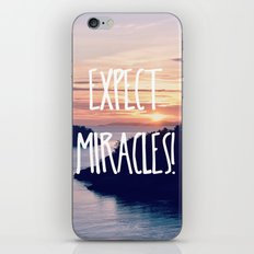 Expect Miracles iPhone & iPod Skin