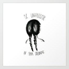 Be Unapologetic 2.0 Art Print