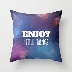 Enjoy Little Things Throw Pillow