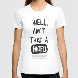 Well, ain't that a... T-shirt